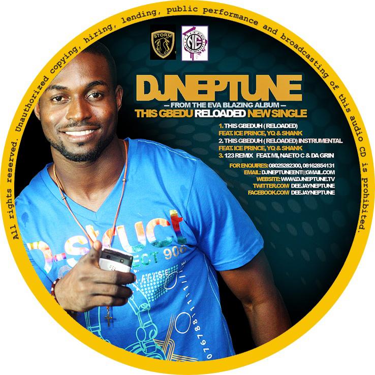 DJ NEPTUNE NOTJUST OK ART DJ Neptune ft Ice Prince, YQ & Shank   This Gbedu (Reloaded)