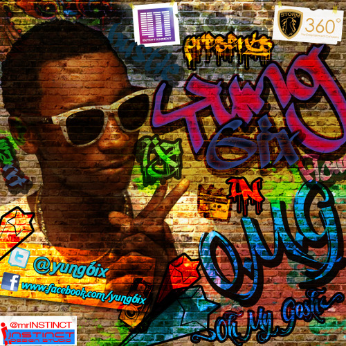 OMG Artwork Exclusive: Yung6ix   Oh Ma Gosh