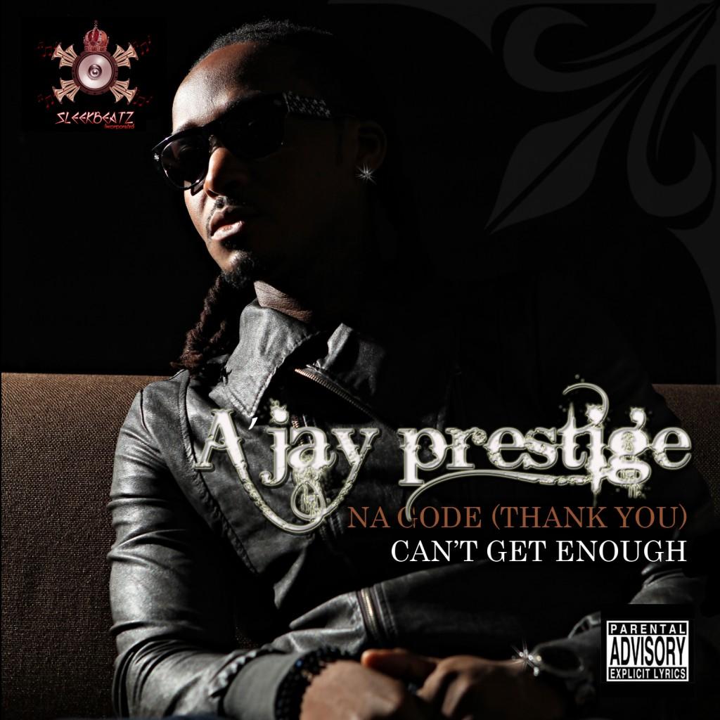 Front Ajpg 1024x1024 AJAY Prestige   Na Go De + Cant Get Enough
