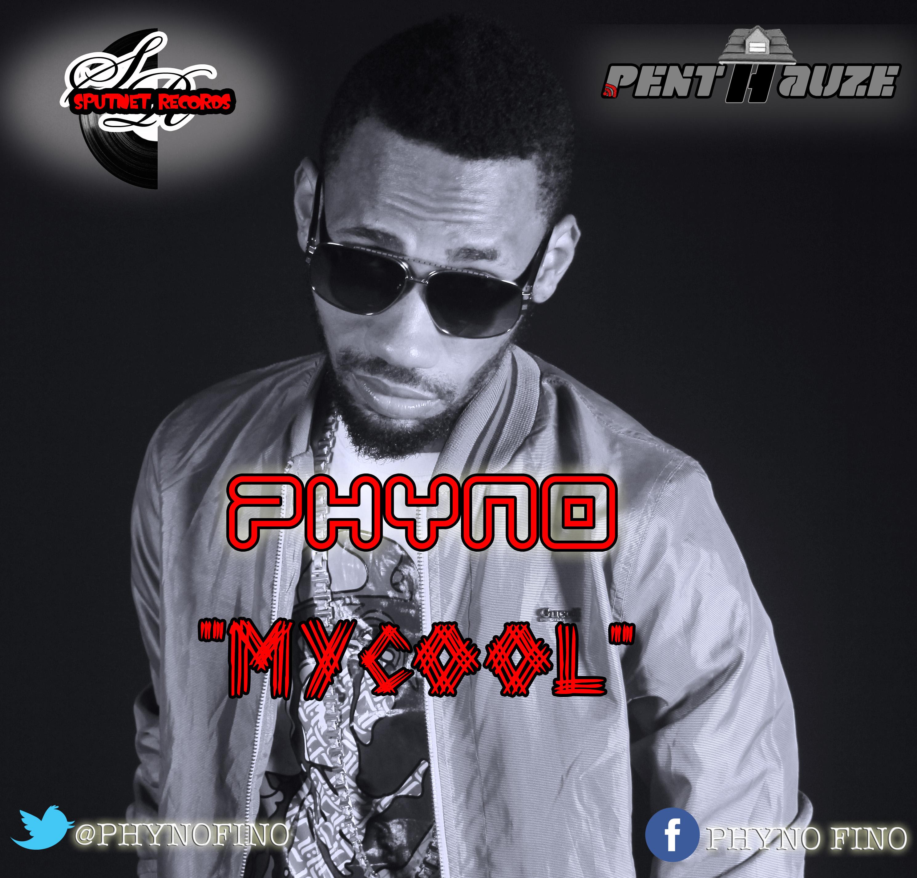 EXCLUSIVE: Phyno - My Cool - Notjustok