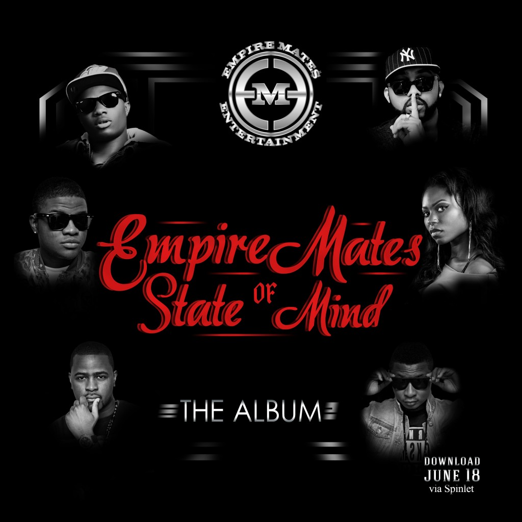 EMSM Cover Art Front no gloss rgb Spinlet 1024x1024 DOWNLOAD: Empire Mates State Of Mind Album by EME on SPINLET + Listen to Get Down Tonight & Su Mo Mi
