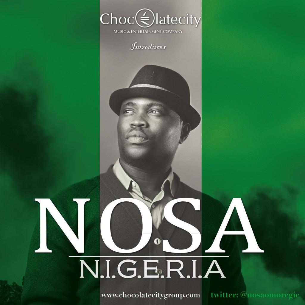 Chocolate City Presents: NOSA - N.I.G.E.R.I.A - NotjustOk